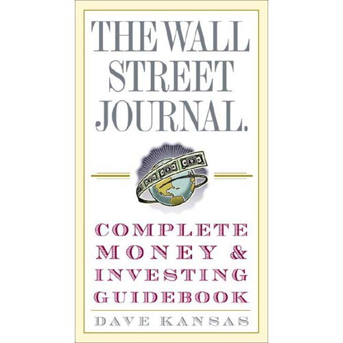 The Wall Street Journal Complete Money & Investing Guidebook