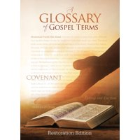 Tcgt-Pb-S-01: Teachings and Commandments, Book 2 - A Glossary of Gospel Terms: Restoration Edition Paperback, 5 x 7 in. Small Print (Paperback)