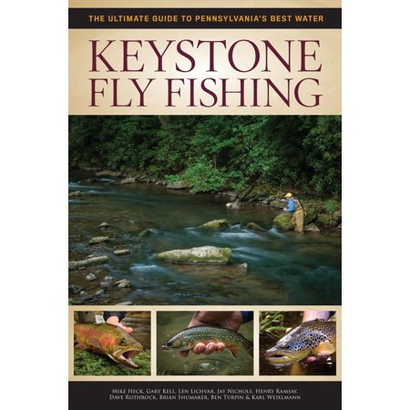 High Sierra Fly Fishing Book - Keystone Fly Fishing : The Ultimate Guide to Pennsylvania's Best Water