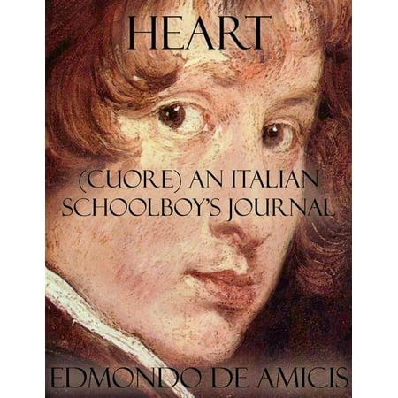Italian Heart Journal (Heart: (Cuore) An Italian Schoolboy's Journal -)