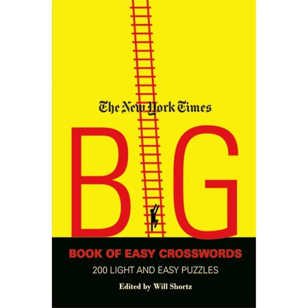 The New York Times Big Book Of Easy Crosswords  200 Light And Easy Puzzles