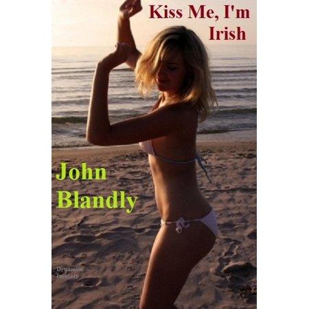 Kiss Me, I'm Irish - eBook (Kiss Me I'm Irish Costume)