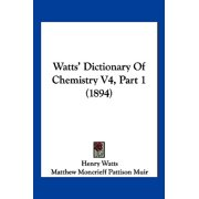 Watts' Dictionary of Chemistry V4, Part 1 (1894)