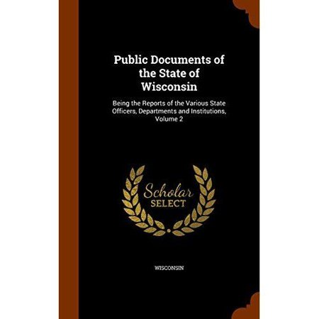 Public Documents of the State of Wisconsin: Being the Reports of the Various State Officers, Departments and Institutions, Volume 2 - image 1 of 1