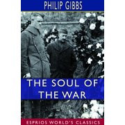 The Soul of the War (Esprios Classics) (Paperback)