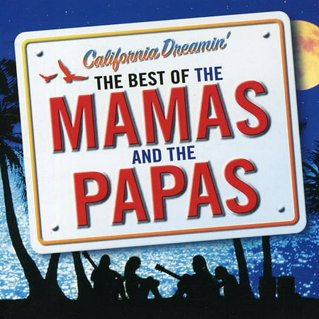 California Dreamin: Best of the Mamas & the Papas (Best Waterfalls In Southern California)