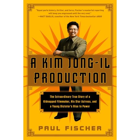 A Kim Jong-Il Production : The Extraordinary True Story of a Kidnapped Filmmaker, His Star Actress, and a Young Dictator's Rise to Power - Kim Possible As A Baby