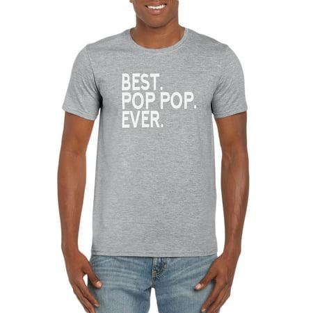 Best Pop Pop Ever. T-Shirt- Gift Idea for Grandpa