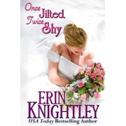 Once Jilted, Twice Shy - eBook