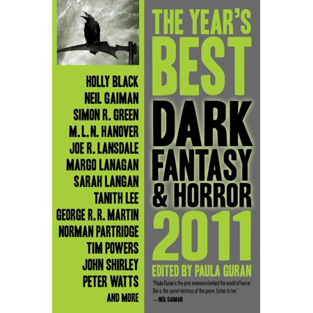 The Year's Best Dark Fantasy & Horror, 2011 Edition -