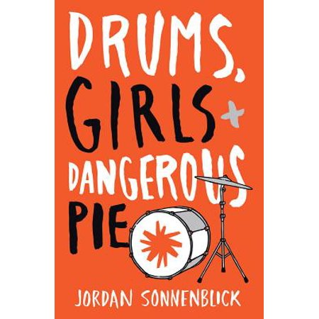 (Drums, Girls, and Dangerous Pie (Paperback))