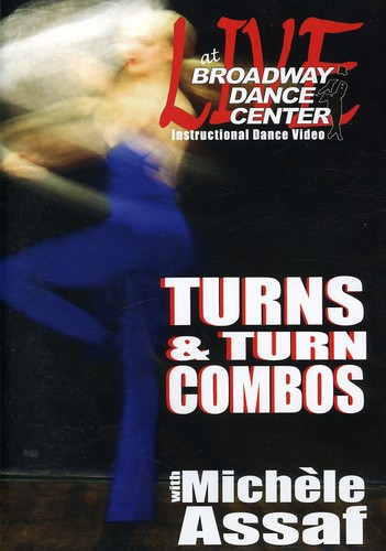 Live At The Broadway Dance Center: Turns and Turn Combo With Michele assaf by BAYVIEW ENTERTAINMENT