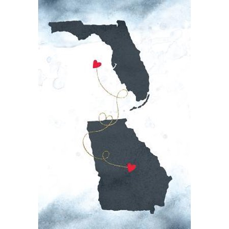 Florida & Georgia : Long Distance Out of State Notebook - Blank (Florida Georgia Line While Hes Still Around)