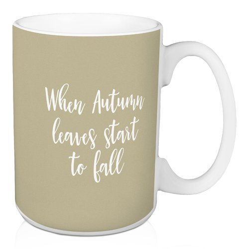 Winston Porter Myatt When Autumn Leaves Start to Fall Coffee Mug