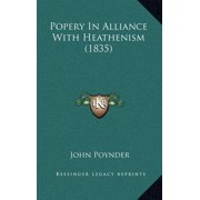 Popery in Alliance with Heathenism (1835)