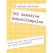 365 kreative Schreibimpulse - eBook
