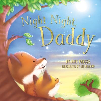 Night Night, Daddy (Board Book)