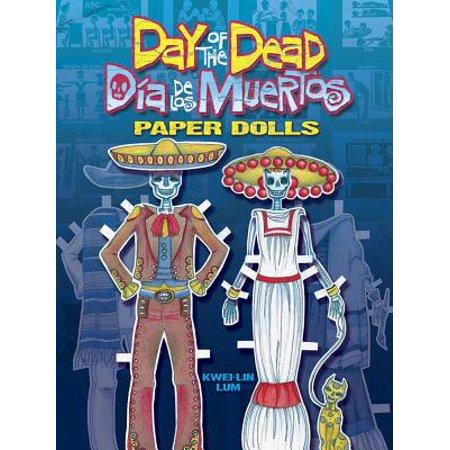 Day of the Dead/Dia de Los Muertos Paper Dolls (Dia De Los Muertos Projects)