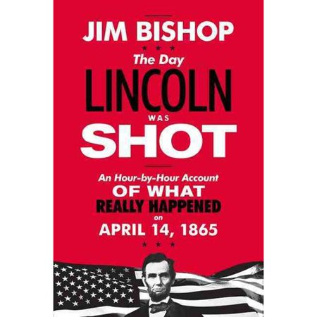 The Day Lincoln Was Shot by