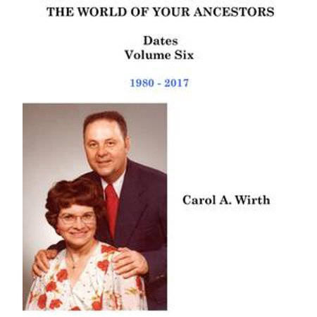 The World of Your Ancestors - Dates - 1980 - 2017 - eBook (Halloween Dates 2017)