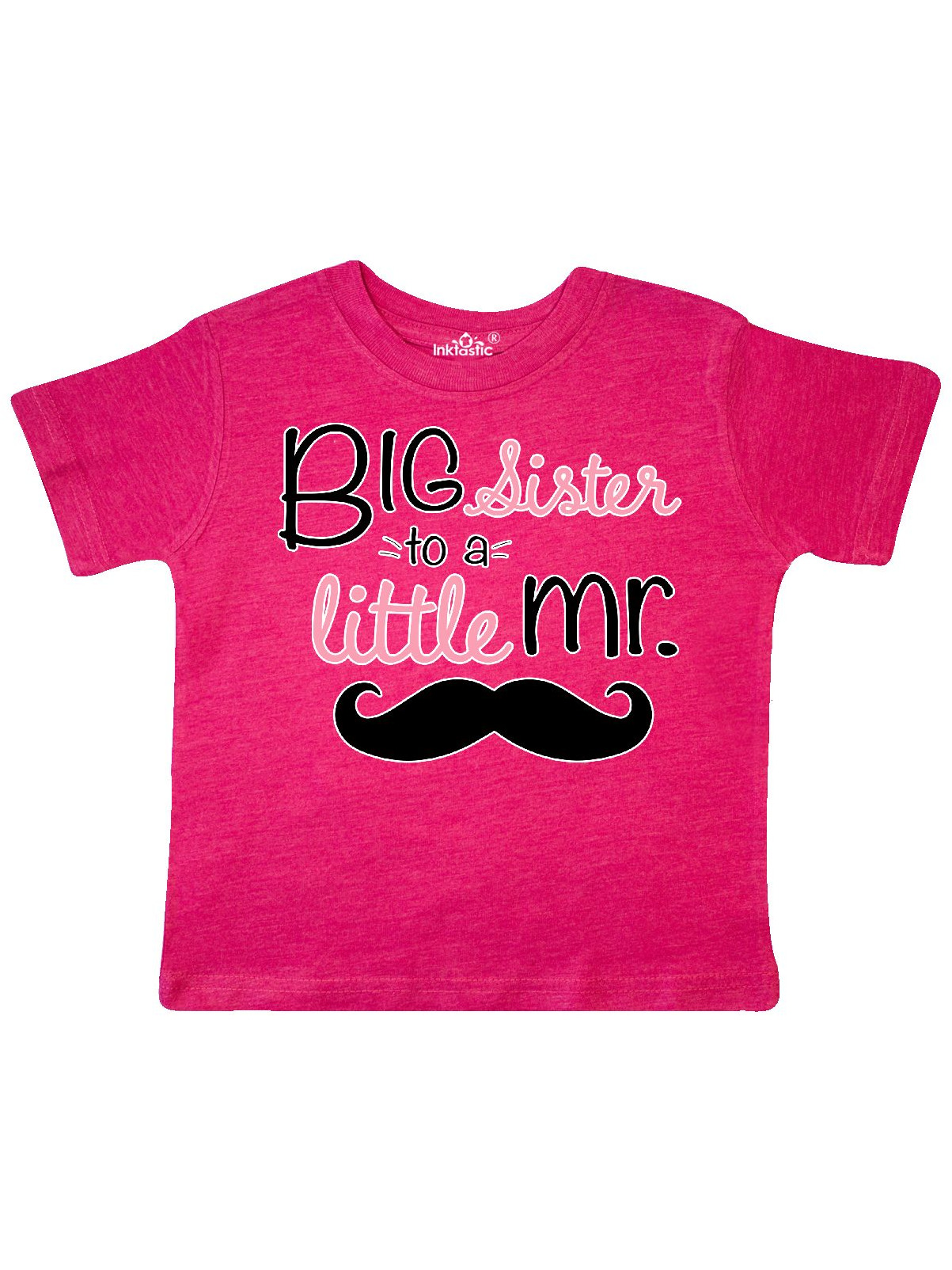 big sister to a little mr. Toddler T-Shirt