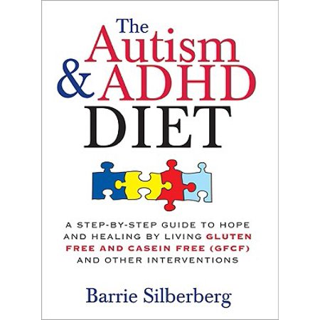 Autism & ADHD Diet, The