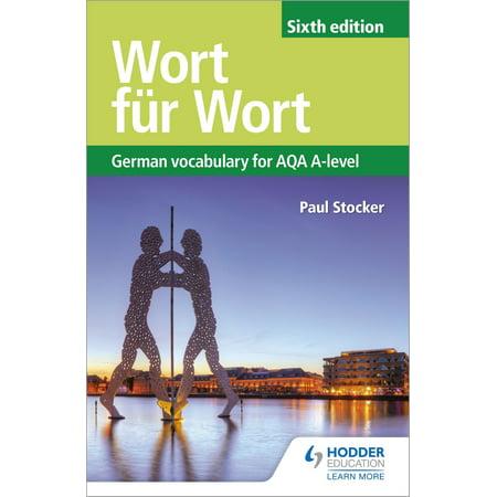 Wort für Wort Sixth Edition: German Vocabulary for AQA A-level -