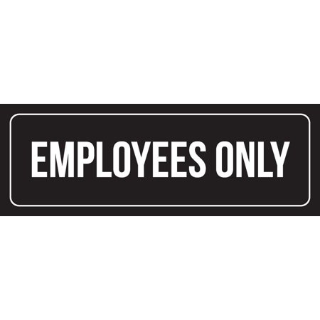 Black Background With White Font Employees Only Office Plastic Wall Sign  3X9