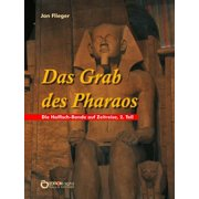 Das Grab des Pharaos - eBook
