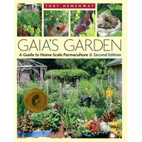 Gaia's Garden: A Guide to Home-Scale Permaculture, 2nd Edition (Paperback)