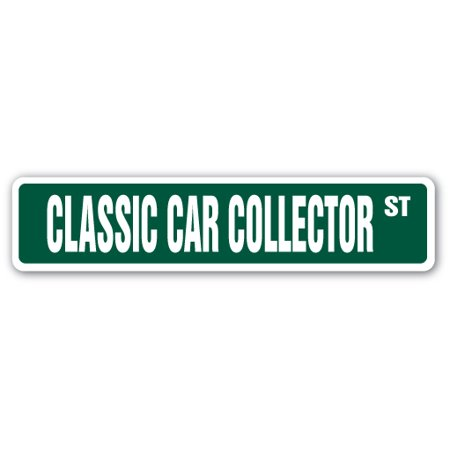 CLASSIC CAR COLLECTOR Aluminum Street Sign old vintage classic car cars | Indoor/Outdoor | 18