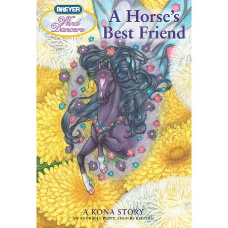 A Horse's Best Friend : A Kona Story