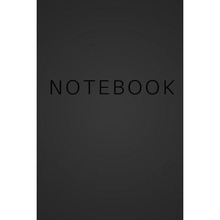 Notebook - Black Cover with Black Text: (6 X 9) Primary Writing Journal, 100 Pages, Smooth Matte Cover (Paperback) - Best Writing Journals