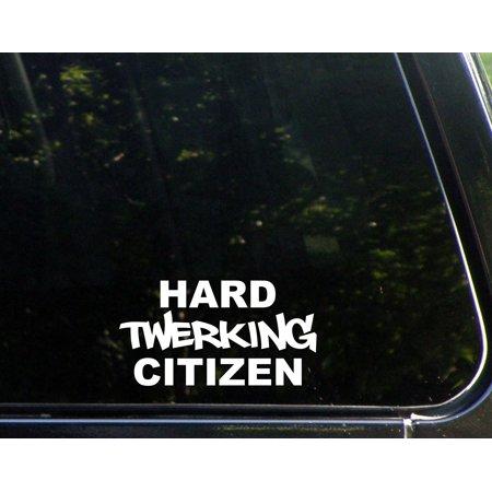 Citizen Sticker (Hard Twerking Citizen - 5-1/2
