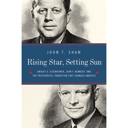 Rising Star, Setting Sun : Dwight D. Eisenhower, John F. Kennedy, and the Presidential Transition That Changed - The Office Halloween Dwight
