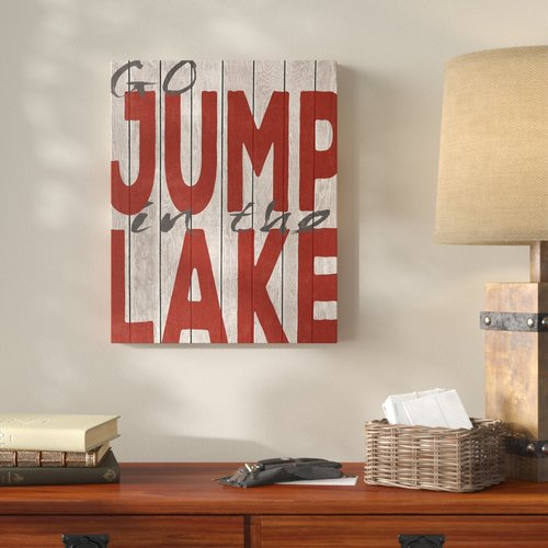 Millwood Pines 'Go Jump in the Lake' Textual Art