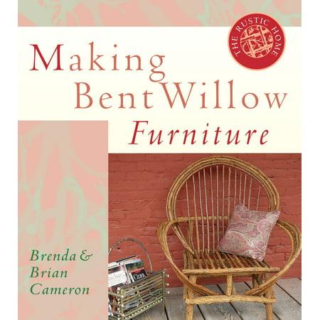 Meakin Willow (Making Bent Willow Furniture -)