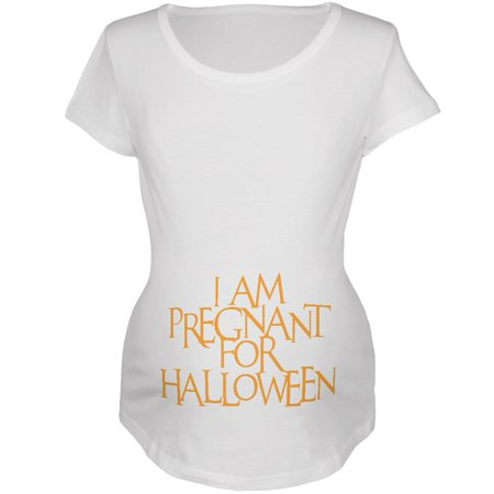 Pregnant for Halloween White Maternity Soft T-Shirt](Pregnant Shirts For Halloween)