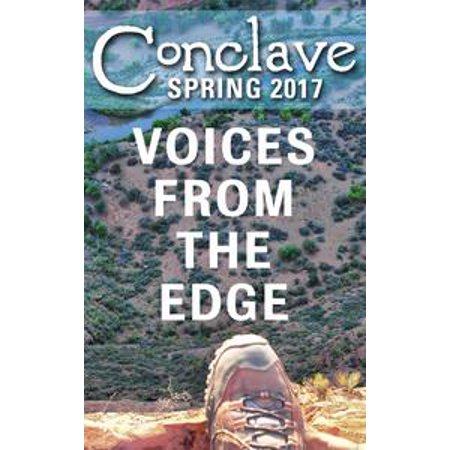 Conclave Spring 2017: Voices from the Edge - eBook (Spring Preserve Halloween 2017)