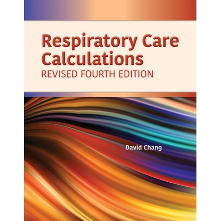 Respiratory Care Calculations Revised (Paperback)