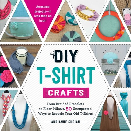 DIY T-Shirt Crafts : From Braided Bracelets to Floor Pillows, 50 Unexpected Ways to Recycle Your Old T-Shirts - Diy Recycled Halloween Crafts