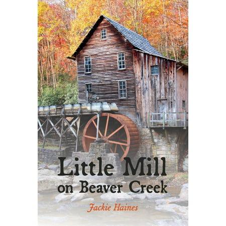 Little Mill On Beaver Creek (Little Mall)