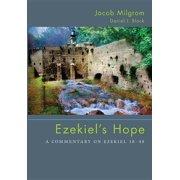 Ezekiel's Hope : A Commentary on Ezekiel 38 48 (Paperback)