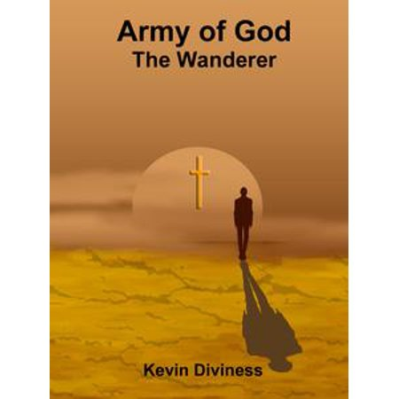 Army of God: The Wanderer - eBook