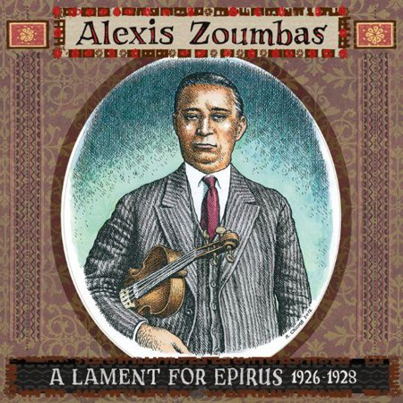 Alexis Zoumbas   Lament For Epirus 1926 1928  Cd