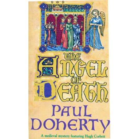 The Angel of Death (Hugh Corbett Mysteries, Book 4) -