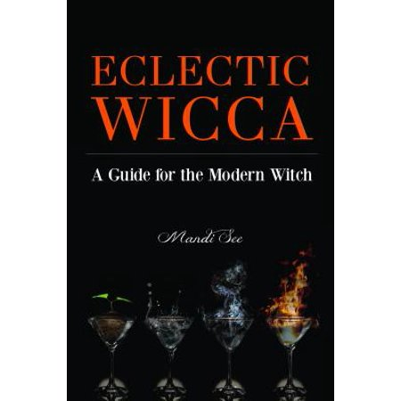 Eclectic Wicca : A Guide for the Modern Witch](Wicca Y Halloween)