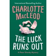 The Luck Runs Out - eBook