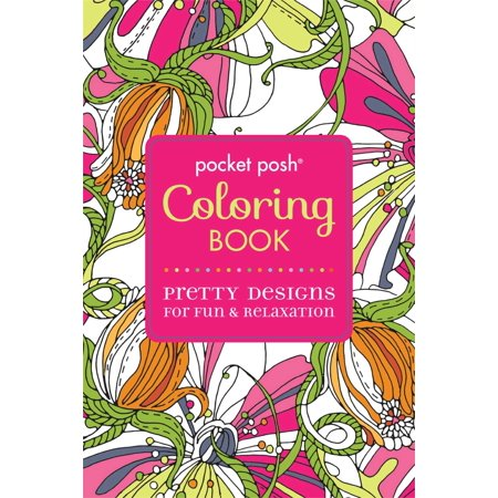 Pocket Posh: Pocket Posh Adult Coloring Book: Pretty Designs for Fun & Relaxation (Paperback) (Family Fun Coloring Pages Halloween)