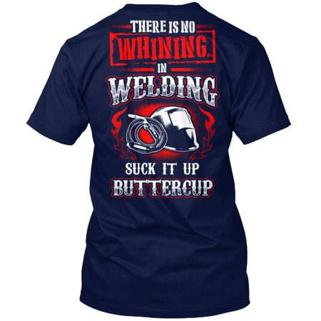 No Whining in Welding Hanes Tagless Tee T-Shirt